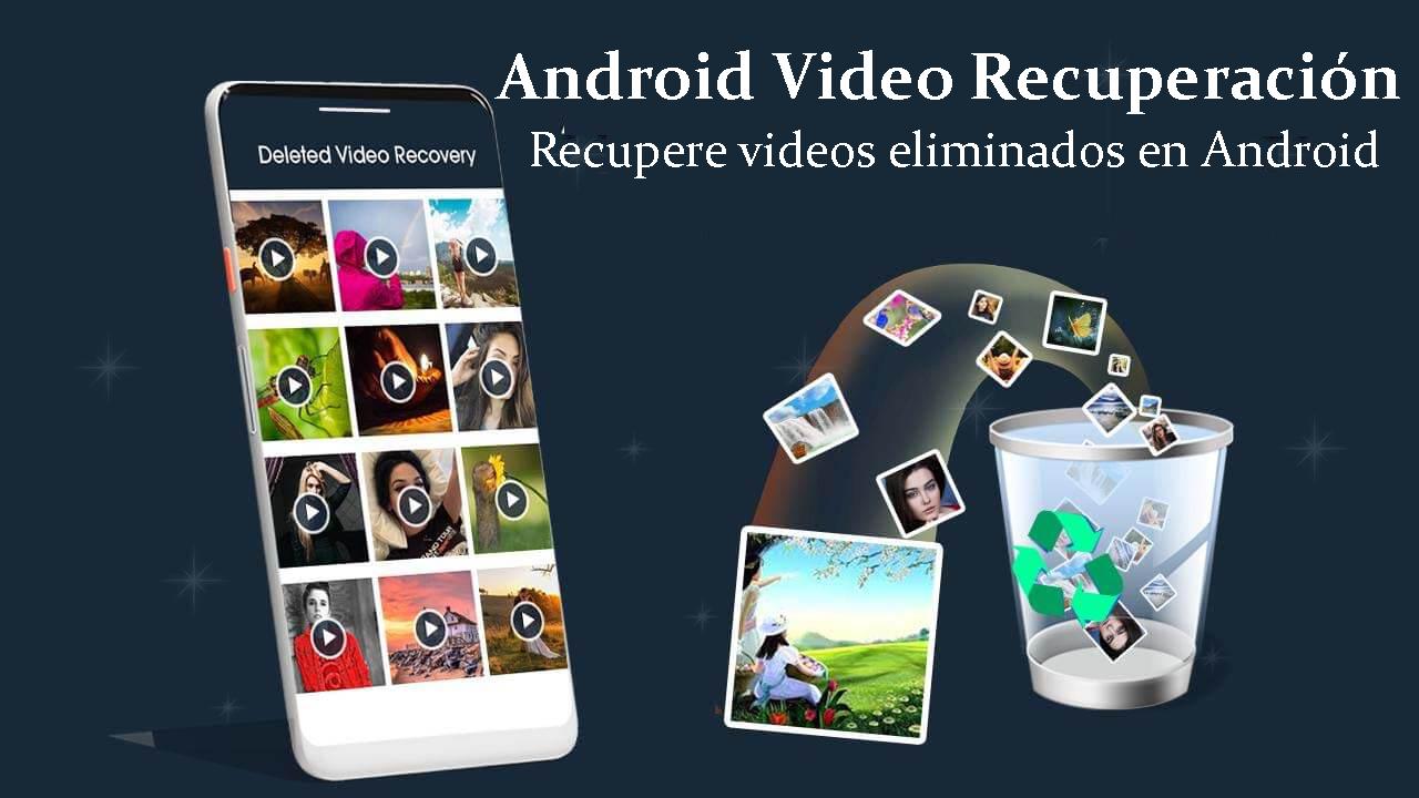 Android Video Recuperación