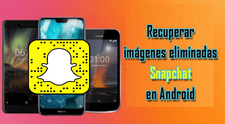 recuperar imágenes borradas de Snapchat en Android